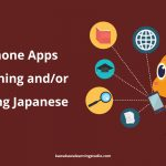 Japanese Learning Apps for Practicing Japanese